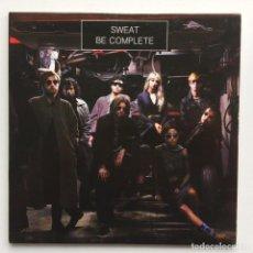Discos de vinilo: SWEAT – BE COMPLETE / TAMBOURINE UK,2016. Lote 264524384