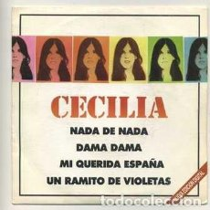 Discos de vinilo: E.P. CECILIA. NADA DE NADA; DAMA DAMA; MI QUERIDA ESPAÑA...RF-8757. Lote 287844833