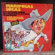 Discos de vinilo: MACHO SIMON DÍAZ, HUGO BLANCO - DEDICADO A LAS MARIPOSAS LOCAS. Lote 264570844