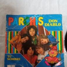 Discos de vinilo: SINGLE VINILO PARCHÍS: DON DIABLO/TU NOMBRE (BELTER, 1980). 7 PULGADAS/45 RPM.. Lote 264571309