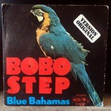 Discos de vinilo: BLUE BAHAMAS, BOBO STEP, DEL 76. Lote 264725879