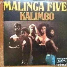 Discos de vinilo: MALINGA FIVE - KALIMBO (SG) 1976. Lote 264732094