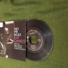 Discos de vinilo: RAY CHARLES EP SPA 1963 NO ME DEJES/T + 3 VER FOTOS. Lote 264744084