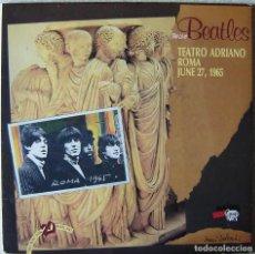 Discos de vinilo: THE BEATLES LIVE TEATRO ADRIANO ROMA 27-JUNE-1965...MUY RARO...EX.. NO OFICIAL. Lote 264755494