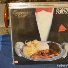 Discos de vinilo: LP ROBERTO TORRES ETERNAMENTE CRIOLLO 1988 BUEN ESTADO GENERAL. Lote 264782554