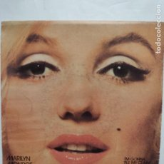Discos de vinilo: MARILYN MONROE - I´M GONNA FILE MY CLAIM - AFTER YOU GET WHAT YOU WANT - 1982 - PLANETA. Lote 264971024