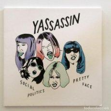 Discos de vinilo: YASSASSIN – SOCIAL POLITICS / PRETTY FACE UK,2016. Lote 264975919