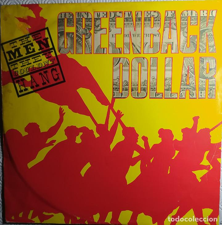 "12"" THE MEN THEY COULDN'T HANG - GREENBACK DOLLAR - DEMON D 1040 T - UK - MAXI (EX-/EX-) (Música - Discos de Vinilo - Maxi Singles - Country y Folk)"