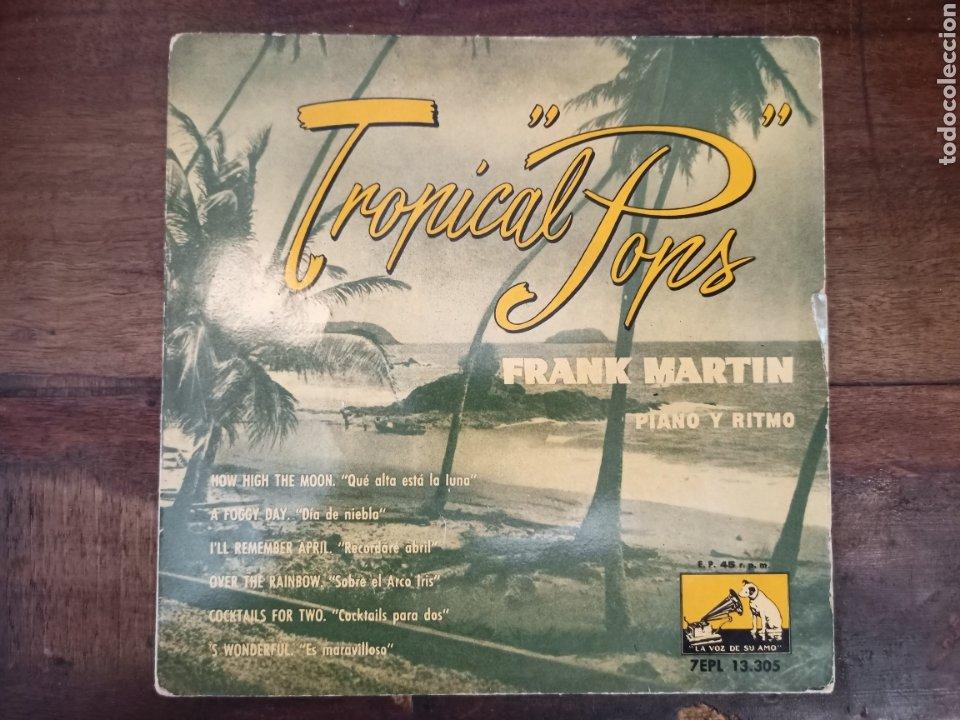 TROPICAL POPS. FRANK MARTIN. LA VOZ DE SU AMO. BARCELONA, 1959. 13305 (Música - Discos de Vinilo - EPs - Orquestas)
