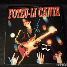 Discos de vinilo: DISCO LP-FOTEU-LI CANYA. Lote 265164759
