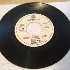 """Discos de vinilo: MIGUEL RIOS - COMO EL VIENTO / LIKE AN EAGLE - PROMO SINGLE 7"""" - SPAIN. Lote 265171894"""