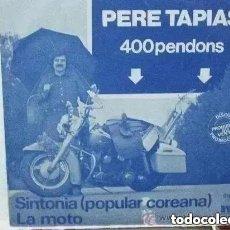 Discos de vinilo: PERE TAPIAS - 400 PENDONS (SG) 1979 - PROMO!!!!!. Lote 265190269