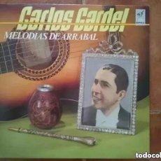 Discos de vinilo: CARLOS GARDEL - MELODIAS DE ARRABAL (LP) 1986. Lote 265194634