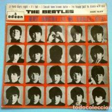 Discos de vinilo: THE BEATLES (1964) QUE NOCHE LA DE AQUEL DIA - A HARD DAY'S NIGHT - I SHOULD HAVE KNOWN BETTER. Lote 265196324