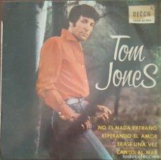 Discos de vinilo: EP / TOM JONES / NO ES NADA EXTRAÑO - ESPERANDO EL AMOR - ERASE UNA VEZ - CANTO AL MAR, 1965. Lote 265208529