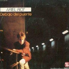 Disques de vinyle: ARIEL ROT / DEBAJO DEL PUENTE / SEDUCCION (SINGLE 1984). Lote 265323354