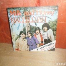 Discos de vinilo: MILK AND HONEY / MILK & HONEY - HALLELUJAH EUROVISION 1979 SINGLE DISPONGO DE MAS DISCOS DE VINILO. Lote 265467164