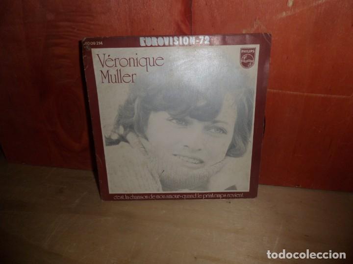 VERONIQUE MULLER CEST LA CHANSON DE MON AMOUR EUROVISION 1972 SINGLE DISPONGO MAS DISCOS DE VINILO (Música - Discos - Singles Vinilo - Festival de Eurovisión)