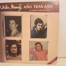 Discos de vinilo: VICTOR MANUEL - AÑO TRAS AÑO - 2 X LP - 1982 - SPAIN - EX+/VG. Lote 265492154
