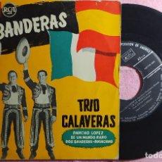"Discos de vinilo: 7"" TRIO CALAVERAS - DOS BANDERAS / PANCHO LOPEZ / 2+ RCA 3-24009 - EP SPAIN PRESS (VG+/VG++). Lote 262909970"