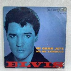 Discos de vinilo: SINGLE ELVIS - MI GRAN JEFE / NO ME CONOCES - ESPAÑA - AÑO 1968. Lote 265503519