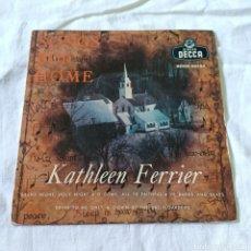Discos de vinil: KATHLEEN FERRIER - SONGS FOR HOME - DECCA 1958. Lote 265516589