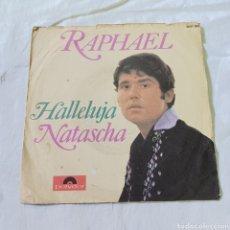 Disques de vinyle: RAPHAEL - HALLELUJA - EDICION ALEMANA - POLYDOR. Lote 265519679
