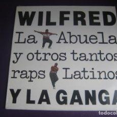 Disques de vinyle: WILFRED Y LA GANGA – LA ABUELA Y OTROS TANTOS RAPS LATINOS - LP RCA 1990 PRECINTADO - HIP HOP LATIN. Lote 265540434