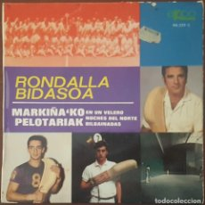 Discos de vinilo: EP / RONDALLA BIDASOA / MARKIÑA'KO PELOTARIAK - EN UN VELERO - NOCHES DEL NORTE - BILBAINADAS, 1969. Lote 265555194