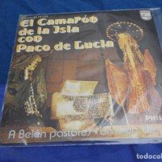 Disques de vinyle: DISCO 7 PULGADAS BUEN ESTADO SINGLE EL CAMARON DE LA ISLA Y PACO DE LUCIA A BELEN PASTORES 1974. Lote 265654919