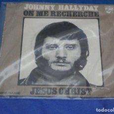 Discos de vinilo: DISCO 7 PULGADAS SINGLE FRANCES JOHNNY HAYYDAY JESUS CHRIST MUY BUEN ESTADO. Lote 265658519