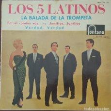 Discos de vinilo: EP / LOS 5 LATINOS - LA BALADA DE LA TROMPETA +3, 1962. Lote 265658544