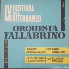 Discos de vinilo: EP / IV FESTIVAL DEL MEDITERRANEO / ORQUESTA FALLABRINO / RIVIVERE (ENNIO SANGIUSTO) +3, 1962. Lote 265658849