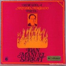 Disques de vinyle: LP. JOAN MANUEL SERRAT. DEDICADO A ANTONIO MACHADO. Lote 265691349