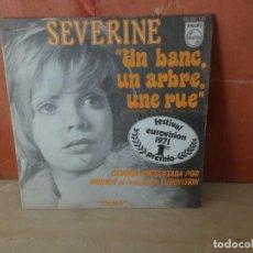 Disques de vinyle: SEVERINE UN BANC UN ARBRE UNE RUE 1º PREMIO EUROVISION 1971 SINGLE DISPONGO DE MAS DISCOS DE VINILO. Lote 265700804