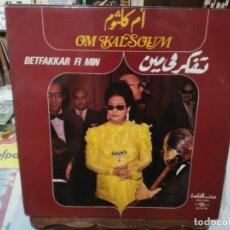 Disques de vinyle: OM KALSOUM - BETFAKKAR SI MIN - LP. SELLO SONO CAIRO 1975. Lote 265729699