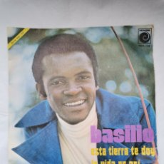 Discos de vinilo: BASILIO ESTA TIERRA TE DOY LA VIDA ES ASÍ. Lote 265757949