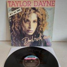 Discos de vinilo: TAYLOR DAYNE / DON'T RUSH ME / MAXI SG - ARISTA RECORDS-1988 / MBC. ***/***. Lote 265760974