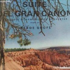 Discos de vinilo: VINILO SUITE DEL GRAN CAÑÓN. ORQUESTA FILARMÓNICA DE ROCHESTER. FERDE GROFÉ.. Lote 265773184