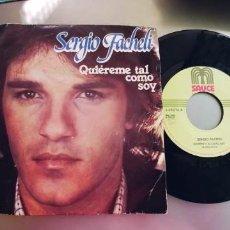 Dischi in vinile: SERGIO FACHELI-SINGLE QUIEREME TAL COMO SOY. Lote 265774129