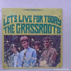 Discos de vinilo: THE GRASSROOTS - LET'S LIVE FOR TODAY (DUNHILL). Lote 265793979