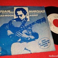 Dischi in vinile: JUAN MARQUEZ BAD MOON RISING/BABY IM A WANT YOU 7 SINGLE 1973 HISPAVOX PROMO PROMOCIONAL. Lote 265806874