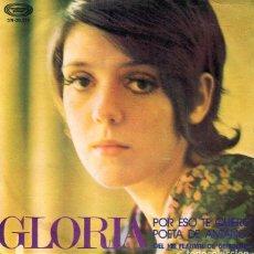 Discos de vinilo: GLORIA / POR ESO TE QUIERO (XIII FESTIVAL DE BENIDORM) / POETA DE ANTAÑO (SINGLE 1971). Lote 265807959
