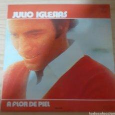 Discos de vinilo: A FLOR DE PIEL JULIO INGLESIA. Lote 265814099