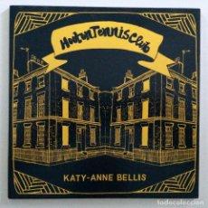 Discos de vinilo: HOOTON TENNIS CLUB – KATY-ANNE BELLIS / EMPTY VESSEL UK,2016. Lote 265814754