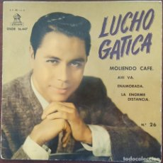 Discos de vinilo: EP / LUCHO GATICA - MOLIENDO CAFÉ +3, 1961. Lote 265838269