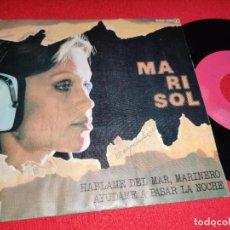 Dischi in vinile: MARISOL HABLAME DEL MAR,MARINERO/AYUDAME A PASAR LA NOCHE 7 SINGLE 1978 ZAFIRO. Lote 265845644