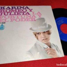 Dischi in vinile: KARINA ROMEO Y JULIETA/LA FORTUNA Y EL PODER 7 1967 HISPAVOX SPAIN ESPAÑA. Lote 265846019