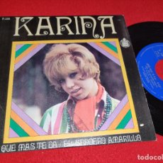Dischi in vinile: KARINA QUE MAS TE DA/EL SENDERO AMARILLO 7 SINGLE 1968 HISPAVOX. Lote 265846139