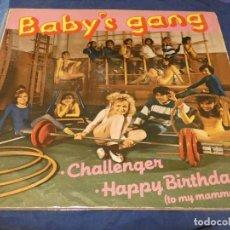 Discos de vinilo: MUSICA ELECTRONICA BRUTAL MAXISINGLE BABY´S GANG CHALLEGER + HAPPY BIRTHDAY ESTADO VINILO DECENTE. Lote 265857689